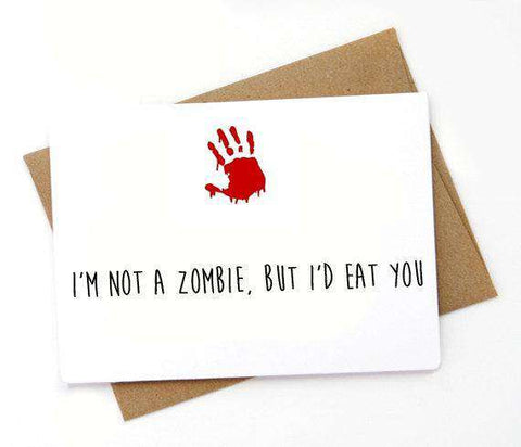 The Walking Dead I'm Not A Zombie I'd Eat You Funny Anniversary Card Valentines Day Card FREE SHIPPING