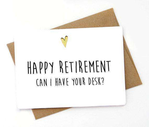 Can I Have Your Desk Funny Retirement Card FREE SHIPPING