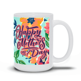 Happy Mother's Day Tropical Blue Dream Coffee and Tea Mug For Mom