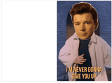 Rick Roll Never Gonna Give You Up Birthday Card (PLAYS ACTUAL SONG)