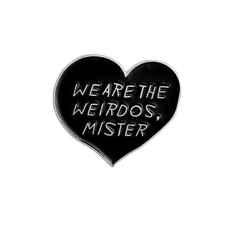 Free Heart Shape We Are The Weirdos Mister Pink Enamel Pin Just Pay Shipping
