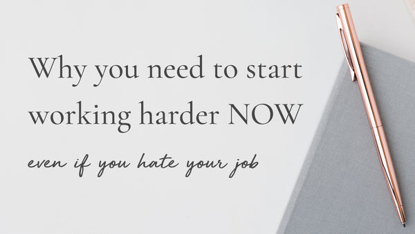 how to leave your job, start working harder at work