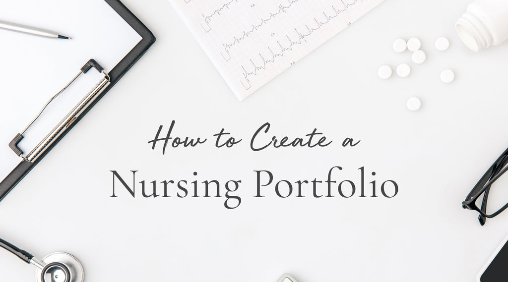how to create a nursing portfolio that stands out