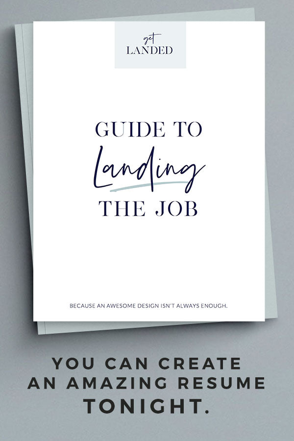 Get Landed Guide to Landing the Job