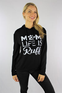 "Women's Long Sleeve ""Mom Life is Ruff"" Hooded Sweater"