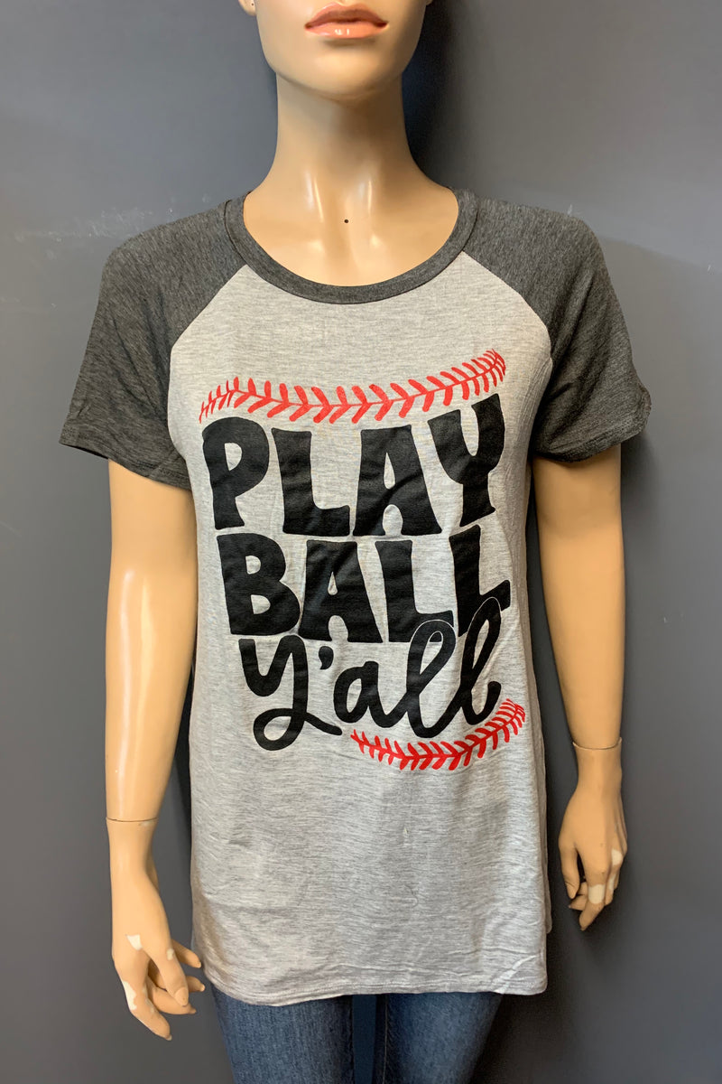 "Women's Printed ""PLAY BALL y'all"" Top (LAST PACK)"
