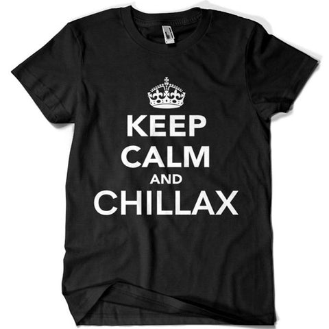 Keep Calm and Chillax T-shirt - billionaire dropouts