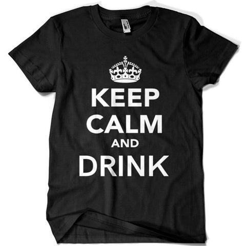 Keep Calm and Drink T-shirt - billionaire dropouts