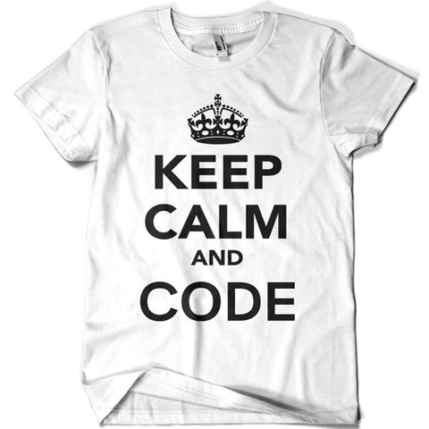 Keep Calm and Code T-shirt - billionaire dropouts