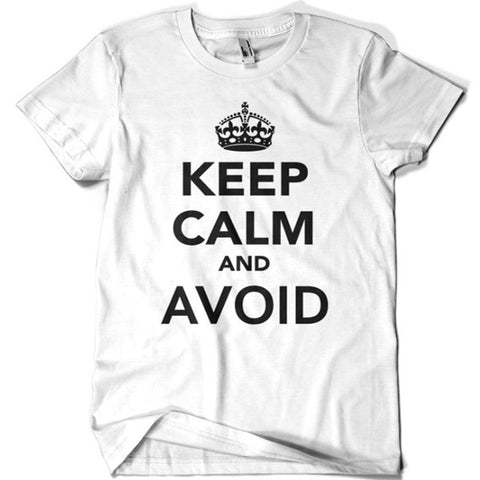 Keep Calm and Avoid T-shirt - billionaire dropouts
