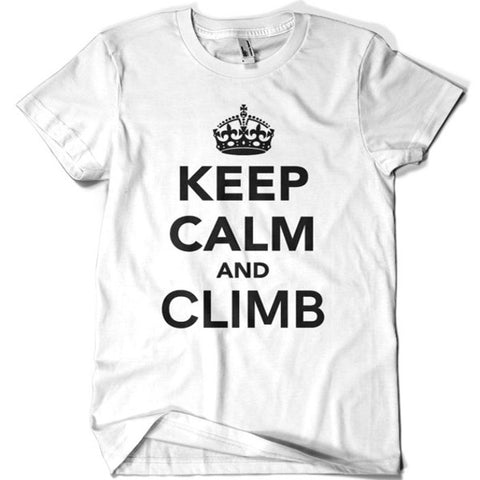Keep Calm and Climb T-shirt - billionaire dropouts