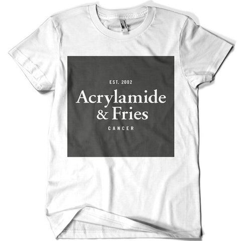 Acrylamide and Fries T-shirt - billionaire dropouts