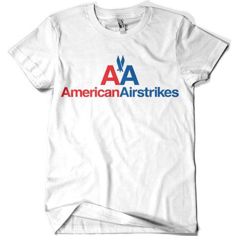American Airstrikes T-shirt - billionaire dropouts