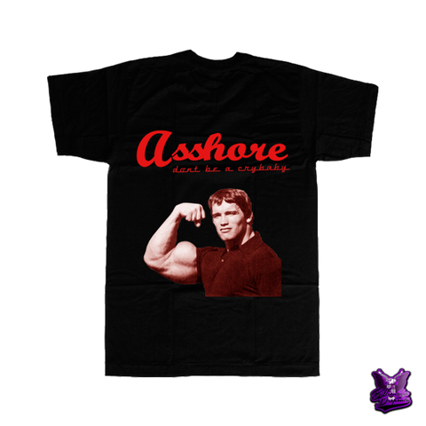 Asshore Don't Be a Crybaby Arnold T-shirt - billionaire dropouts