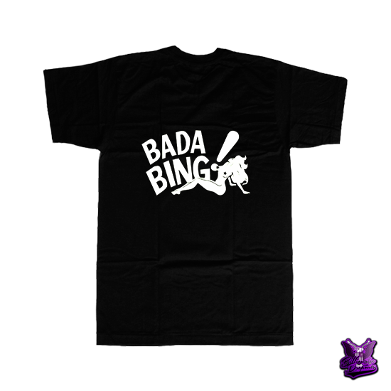 Bada Bing Black T-shirt - billionaire dropouts