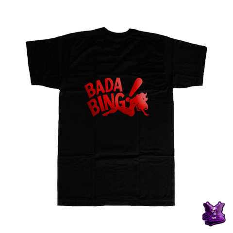 Bada Bing Red Edition Black T-shirt - billionaire dropouts