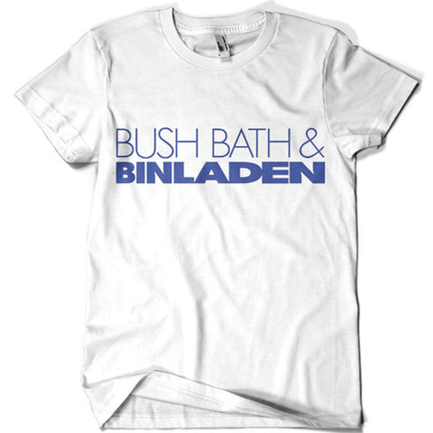 Bush Bath and Binladen T-shirt - billionaire dropouts