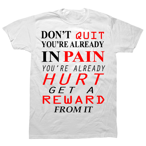 Don't Quit T-shirt - billionaire dropouts