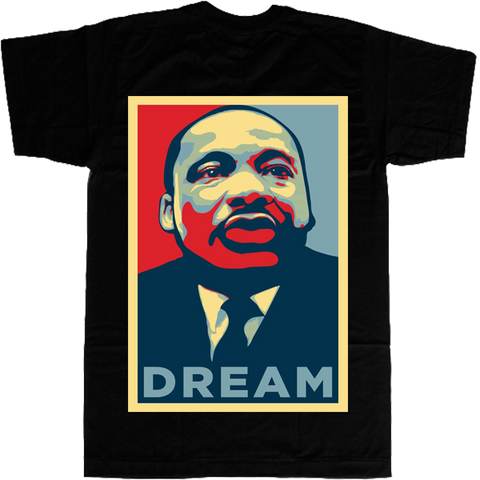 Martin Luther King Dream T-shirt - billionaire dropouts
