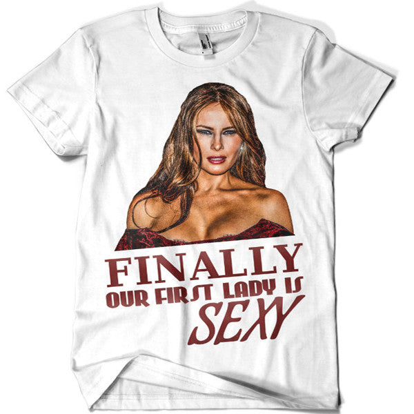 Melania Trump Our First Sexy Lady 2016 T-shirt - billionaire dropouts