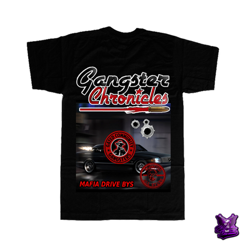 Gangster Chronicles Mafia Drive Bys T-shirt - billionaire dropouts