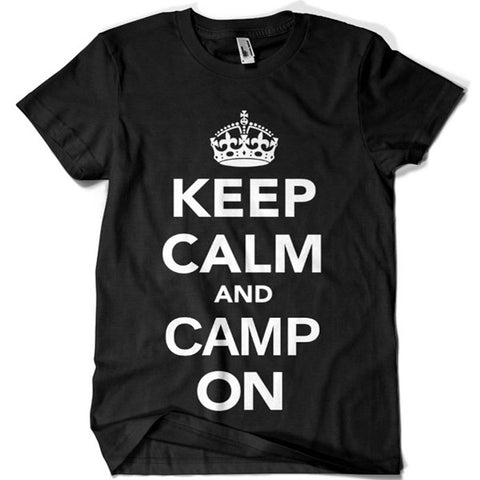 Keep Calm and Camp On T-shirt - billionaire dropouts