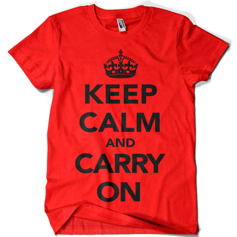 Keep Calm and Carry On T-shirt - billionaire dropouts