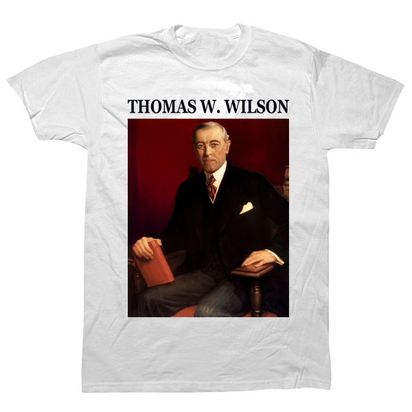 Thomas Woodrow Wilson T-shirt - billionaire dropouts