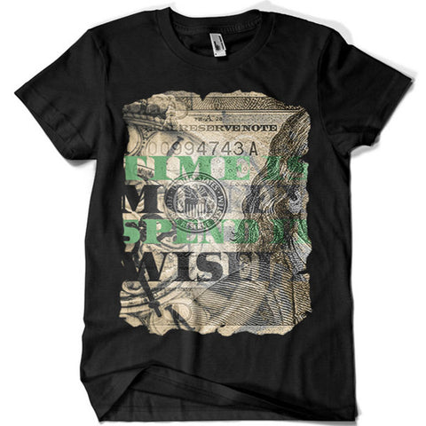 Time is Money Spend it Wisely T-shirt - billionaire dropouts