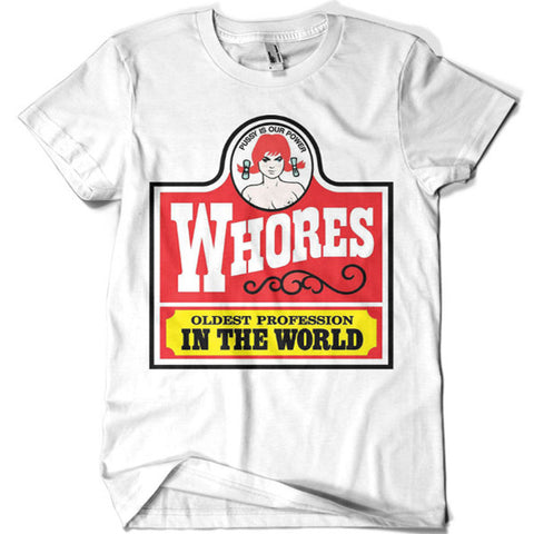 Whores Oldest Profession in the World T-shirt - billionaire dropouts