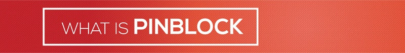 What is pinblock