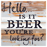 Is It Beer You Are Looking For Sign