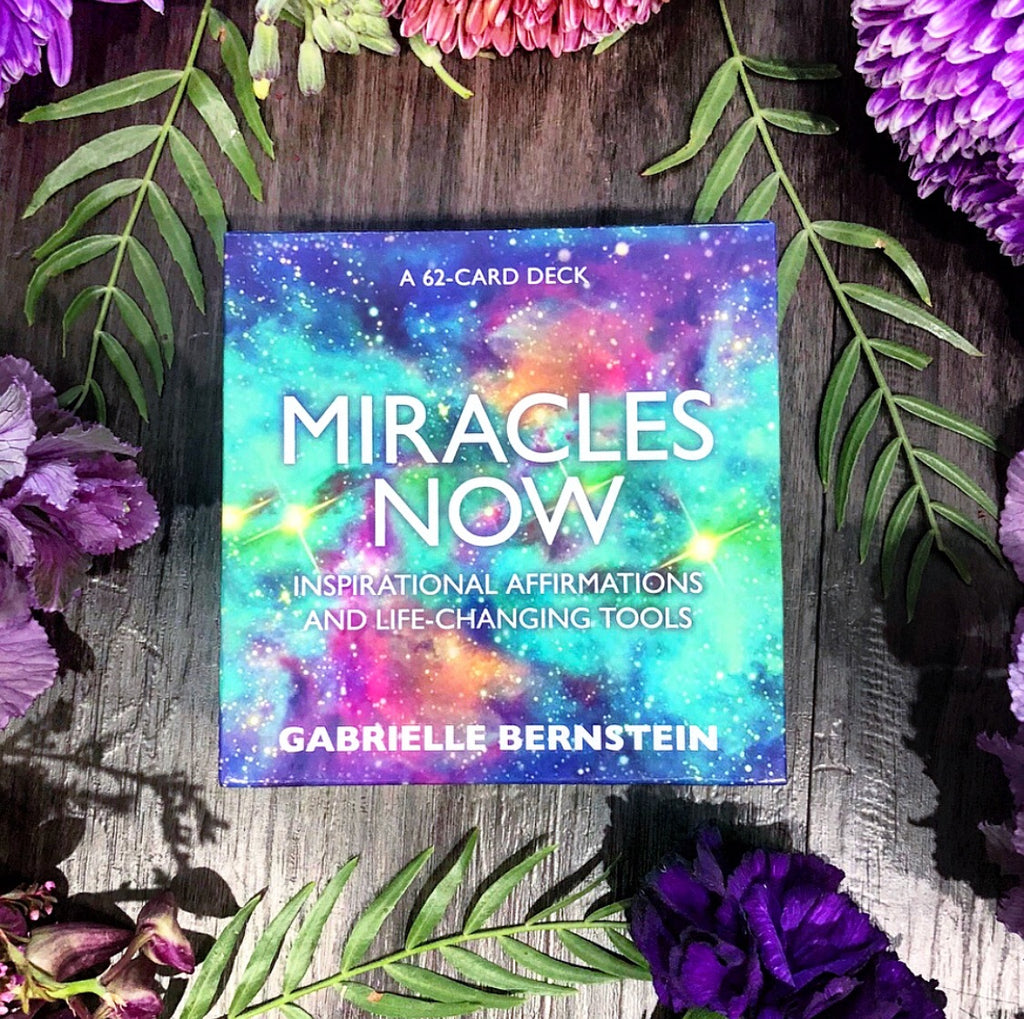 Miracles Now ~ Affirmation Cards