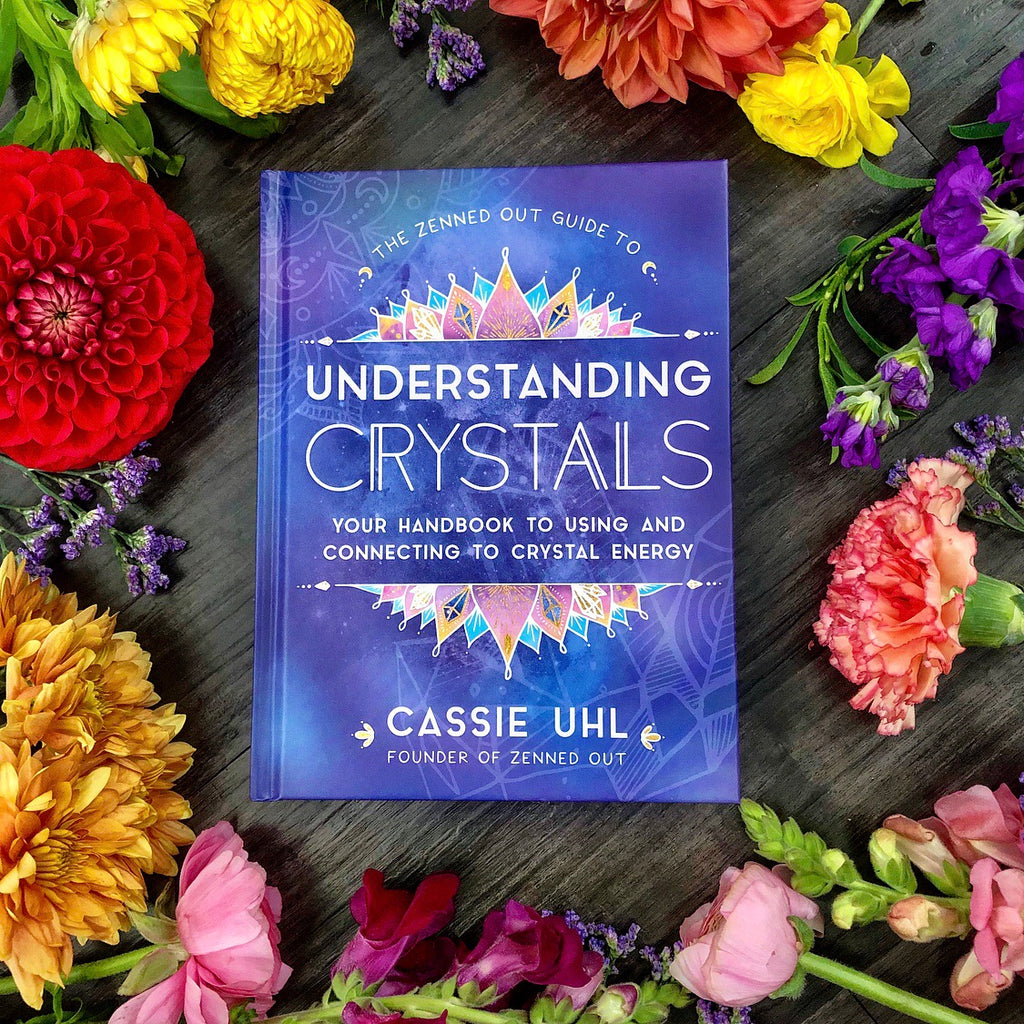 The Zenned Out Guide to Understanding Crystals