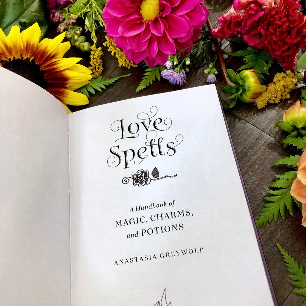 Love Spells ~ A Handbook of Magic, Charms & Potions