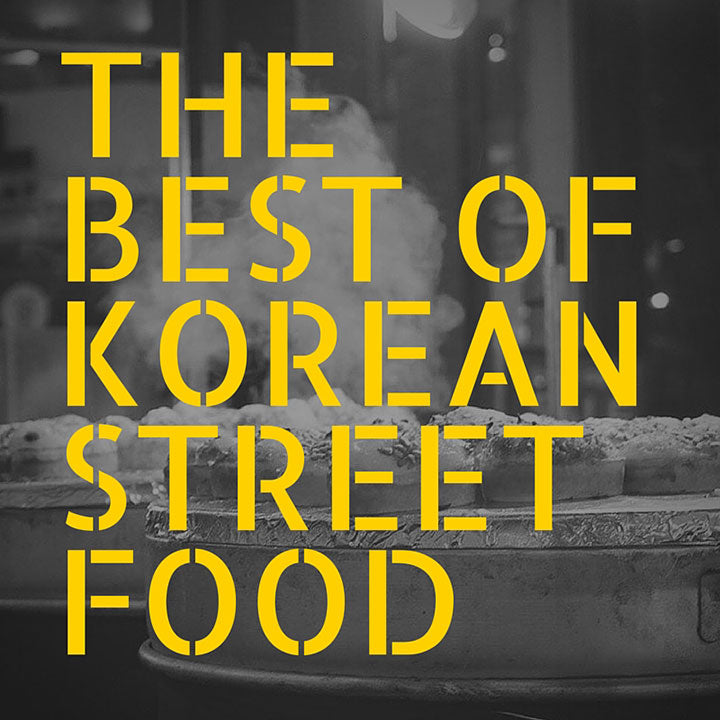 The Best Of Korean Street Food