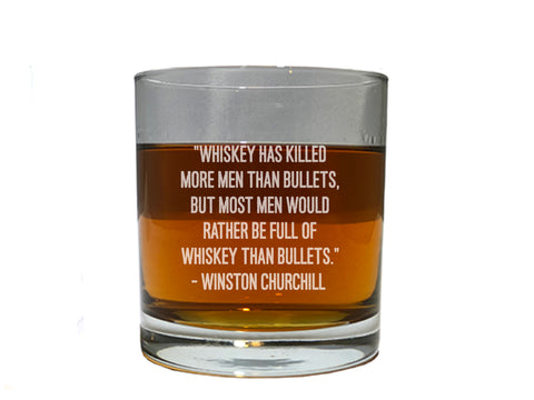 Rocks Glass With Winston Churchill quote about whiskey