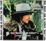 "Bob Dylan ""One more cup of coffee"" Inspired 8oz scented upcycled wine bottle and all natural soy wax."