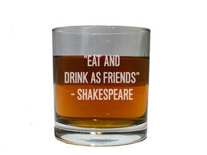 "Whiskey Glass With Shakespeare quote from ""The Taming of The Shrew"""