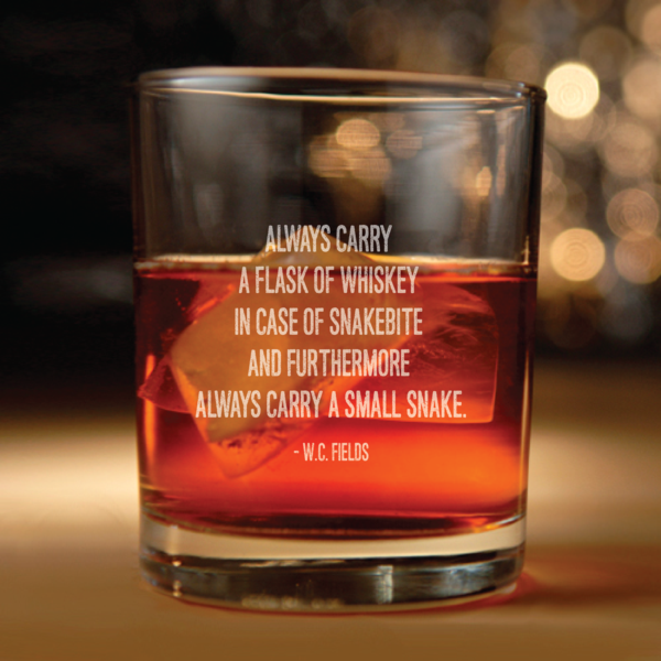 W.C. Fields quote about whiskey glass