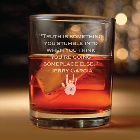 Glass with Jerry Garcia Quote about truth (grateful dead, steal your face, grateful dead, grateful dead gift, grateful dead merch)
