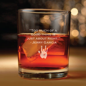 Rocks Glass with Jerry Garcia Quote (grateful dead, jerry garcia, steal your face, grateful dead, grateful dead gift, grateful dead merch)