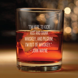Rocks glass w/ John Wayne Quote Set of Two - john wayne, the duke, Western, john wayne quotes, whiskey,  whiskey glasses, whiskey glass