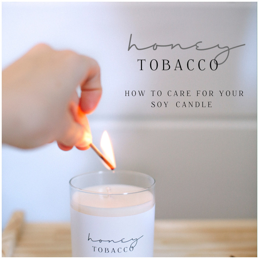 How To: Care For Your Soy Candle