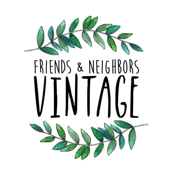 An Interview with Friends & Neighbors Vintage