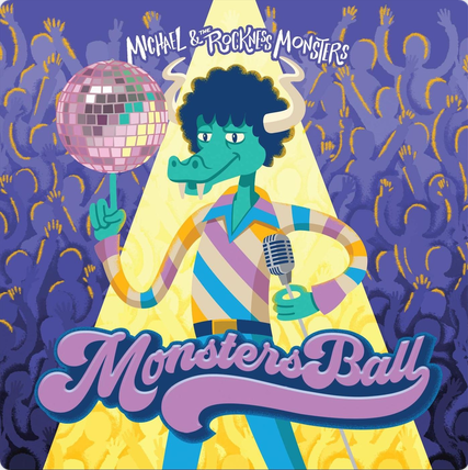Michael & The Rockness Monsters - Monsters Ball