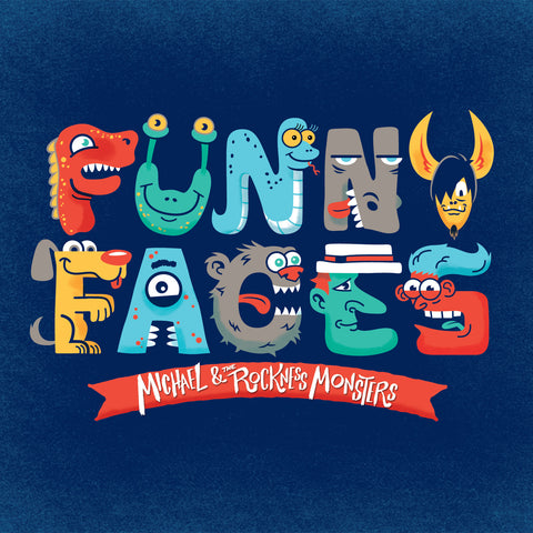 Michael & The Rockness Monsters - Funny Faces