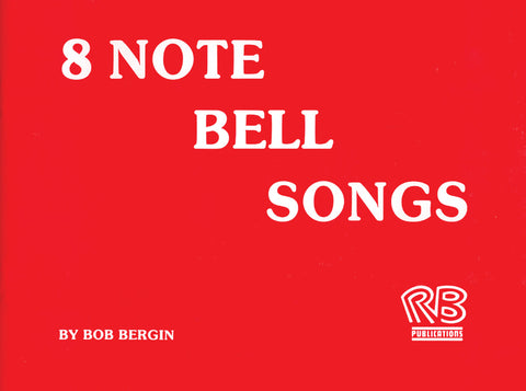 8 NOTE BELL SONGS