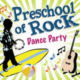 Preschool of Rock CD Dance Party
