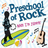 Preschool of Rock CD  When I'm Jumpin